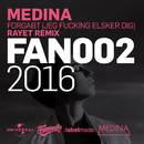 Forgabt (Jeg Fucking Elsker Dig) (Rayet Remix)/Medina