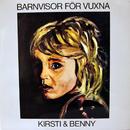 Barnvisor För Vuxna/Kirsti Sparboe, Benny Borg