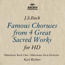 J.S.バッハ: 4大宗教曲 合唱曲集ベストHD/Karl Richter, Munich Bach Orchestra, Münchener Bach-Chor