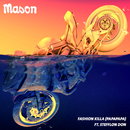 Fashion Killa (Papapapa) (feat. Stefflon Don)/Mason