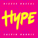 Hype/Dizzee Rascal, Calvin Harris