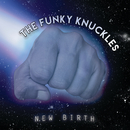 New Birth/The Funky Knuckles