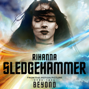 "Sledgehammer (From The Motion Picture ""Star Trek Beyond"")/Rihanna"