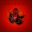 The Poison Red/Nonpoint