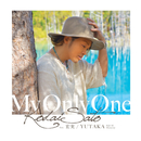 MY ONLY ONE (feat. 宏実, YUTAKA(Full Of Harmony))/佐藤 広大