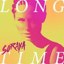 Long Time/Soraya