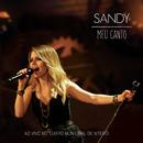 Meu Canto (Ao Vivo No Teatro Municipal De Niterói)/Sandy