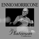 The Platinum Collection/Ennio Morricone
