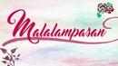 Malalampasan (Lyric Video)/Lyca Gairanod