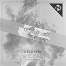 She Bad (feat. Fueg)/Delayers