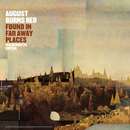 Found In Far Away Places (Instrumental Edition)/August Burns Red