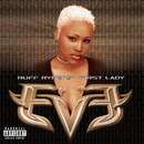 Let There Be Eve...Ruff Ryders' First Lady/Eve
