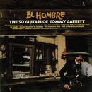 El Hombre/The 50 Guitars Of Tommy Garrett