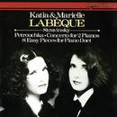Stravinsky: Concerto For 2 Pianos; 3 Movements From Petrushka; 5 Easy Pieces; 3 Easy Pieces/Katia Labèque, Marielle Labèque