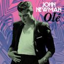 Olé/John Newman