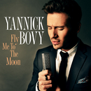Fly Me To The Moon/Yannick Bovy