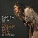 O Samba Em Mim (Ao Vivo Na Lapa)/Maria Rita