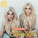Sayonara (The Remixes)/Rebecca & Fiona