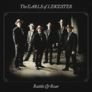 Rattle & Roar/The Earls Of Leicester