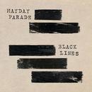 Black Lines/Mayday Parade