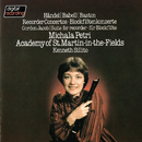 Recorder Concertos By Handel, Babell & Baston / Jacob: Suite For Recorder & Strings/Michala Petri, Academy of St. Martin in the Fields, Kenneth Sillito