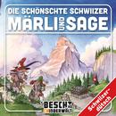 Die schönschte Schwiizer Märli und Sage/Kinder Schweizerdeutsch