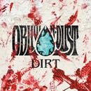 DIRT/OBLIVION DUST