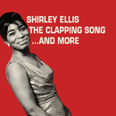 The Clapping Song... And More/Shirley Ellis