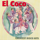 Greatest Disco Hits/El Coco