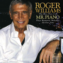 Roger Williams: The Man They Call Mr. Piano Plays Romantic Melodies Of Our Time/Roger Williams
