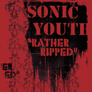 Rather Ripped/Sonic Youth
