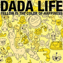 Yellow Is The Colour Of Happiness/Dada Life