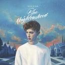 Blue Neighbourhood/Troye Sivan