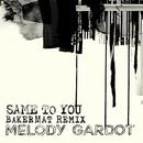 Same To You (Bakermat Remix)/Melody Gardot