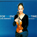 For The End Of Time/Leila Josefowicz, John Novacek