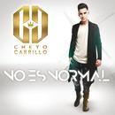 No Es Normal/Cheyo Carrillo