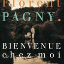 Bienvenue chez moi/Florent Pagny