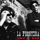 Dame Tu Alma/La Frontera