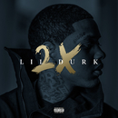 Lil Durk 2X (Deluxe)/Lil Durk