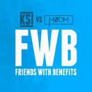 Friends With Benefits (KSI vs MNDM)/KSI, MNDM