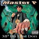 MP Da Last Don/Master P