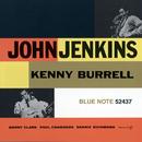 John Jenkins With Kenny Burrell/John Jenkins