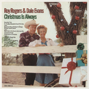 Christmas Is Always/Roy Rogers/Dale Evans