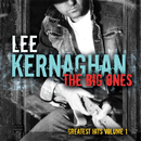 The Big Ones: Greatest Hits (Vol. 1)/Lee Kernaghan