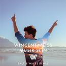 Musik sein (Salt & Waves Remix)/Wincent Weiss