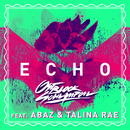 Echo (feat. Abaz, Talina Rae)/Ostblockschlampen