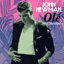 Olé (Acoustic)/John Newman