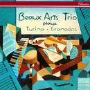 Turina: Piano Trios Nos. 1 & 2; Fantasía / Granados: Piano Trio/Beaux Arts Trio