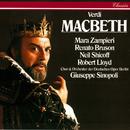 Verdi: Macbeth/Giuseppe Sinopoli, Renato Bruson, Mara Zampieri, Robert Lloyd, Neil Shicoff, Chor der Deutschen Oper Berlin, Orchester der Deutschen Oper Berlin