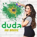 Vai Brasil/Duda